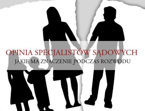 Badanie dziecka przezspecjalistę wprocesie rozwodowym – czyli czynależy się bać OZSSu?